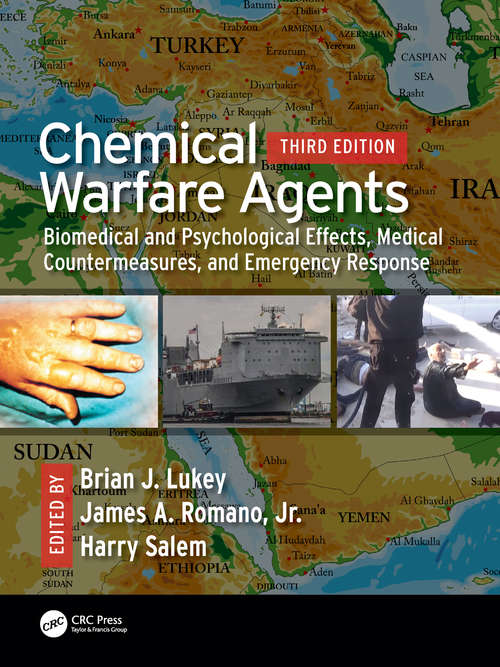 Chemical Warfare Agents: Biomedical and Psychological Effects, Medical Countermeasures, and  Emergency Response