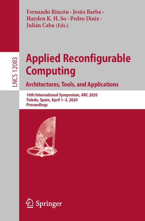 Applied Reconfigurable Computing. Architectures, Tools, and Applications