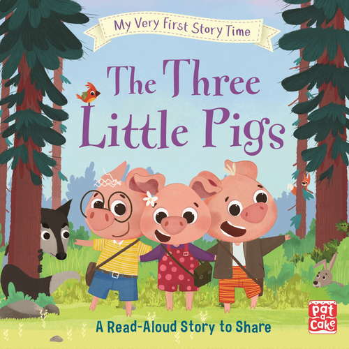 The Three Little Pigs: Fairy Tale with picture glossary and an activity (My Very First Story Time #6)