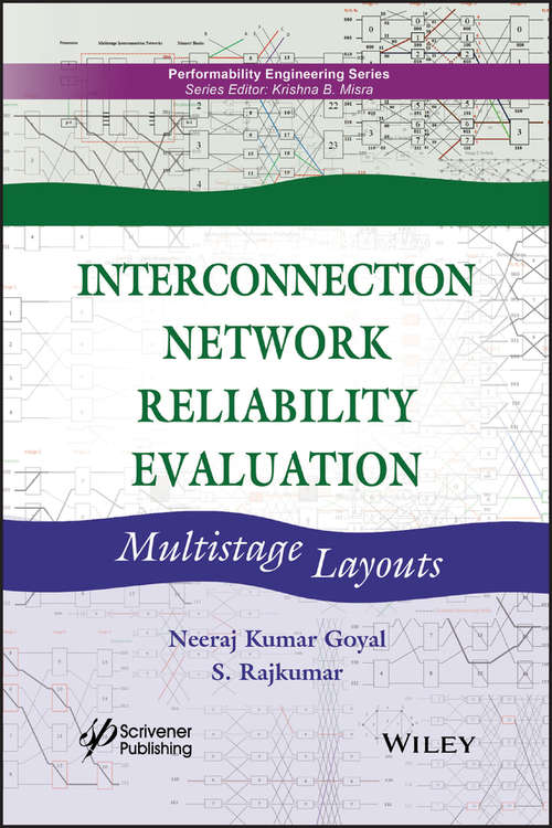 Interconnection Network Reliability Evaluation: Multistage Layouts (Performability Engineering Series)