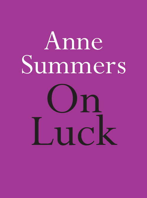 On Luck (Little Books On Big Themes Ser.)