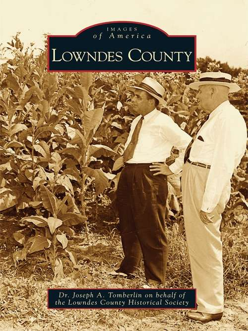 Lowndes County (Images of America)