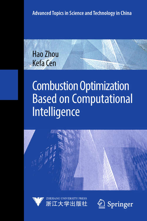 Combustion Optimization Based on Computational Intelligence (Advanced Topics in Science and Technology in China)
