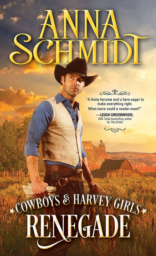 Renegade (Cowboys & Harvey Girls #2)