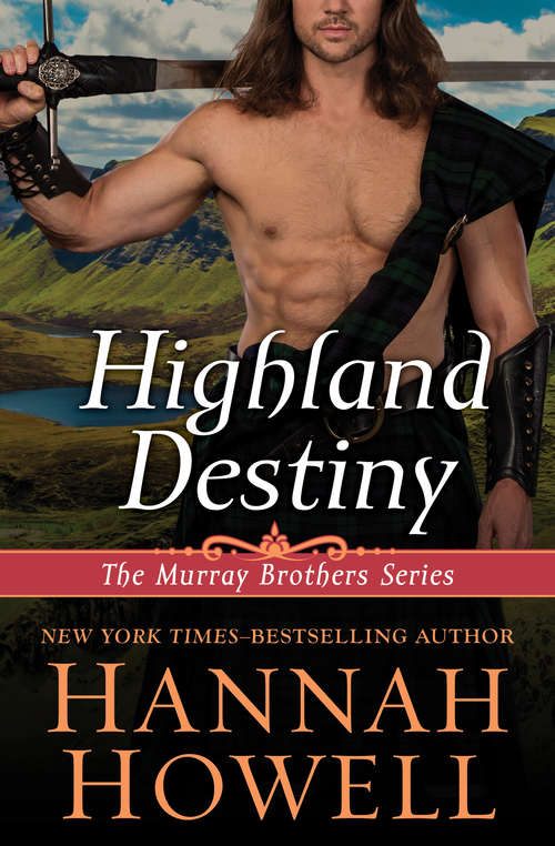 Highland Destiny (The Murray Brothers Series #1)