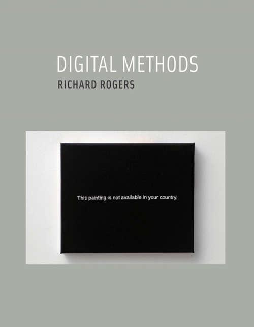 Digital Methods: Digital Methods (The\mit Press Ser. #339)