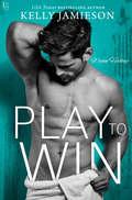 Play to Win: A Wynn Hockey Novel (Wynn Hockey #1)