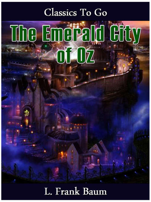 The Emerald City of Oz (The Land of Oz #6)
