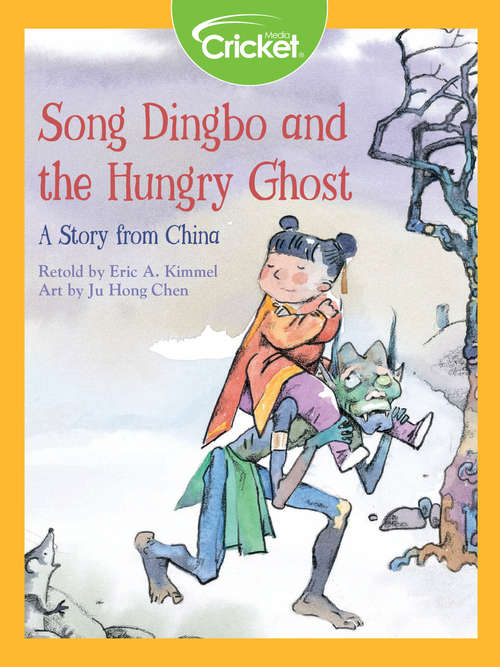 Song Dingbo and the Hungry Ghost: A Story from China