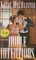Noble Intentions (Noble #1)