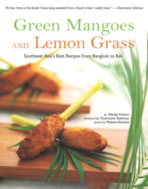 Green Mangoes and Lemon Grass