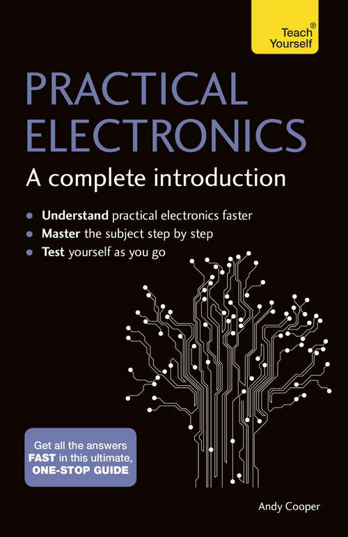 Practical Electronics: Teach Yourself