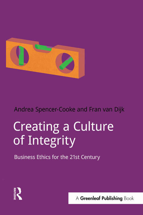 Creating a Culture of Integrity: Business Ethics for the 21st Century (Doshorts Ser.)