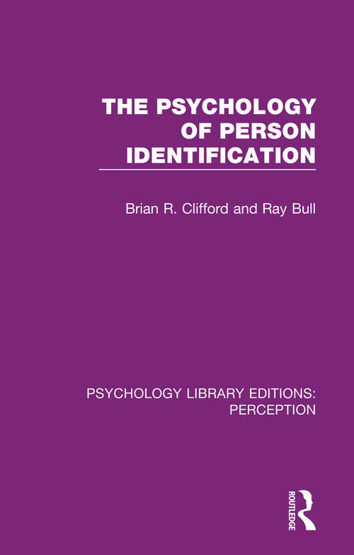 The Psychology of Person Identification (Psychology Library Editions: Perception #6)