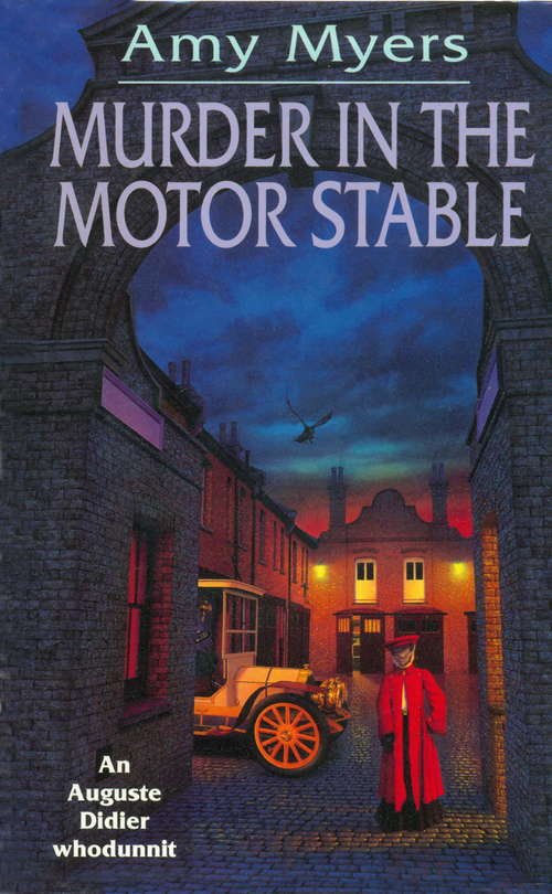 Murder In The Motor Stable (Auguste Didier Mystery #9)