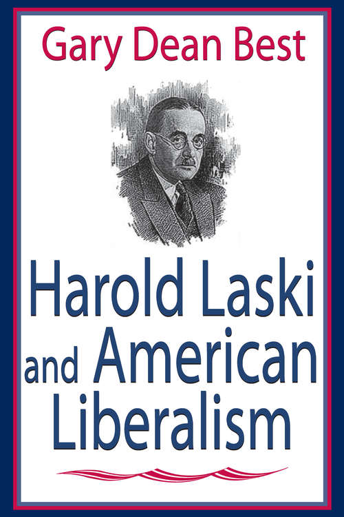 Harold Laski and American Liberalism
