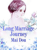 Long Marriage Journey (Volume 3 #3)
