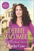 50 Harbor Street: 16 Lighthouse Road; 204 Rosewood Lane; 311 Pelican Court; 44 Cranberry Point; 50 Harbor Street; 6 Rainier Drive (A Cedar Cove Novel #5)