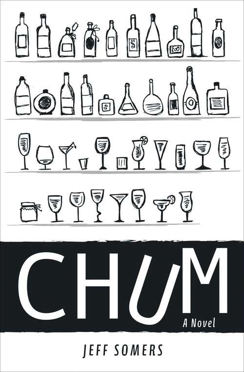 Chum: A Novel