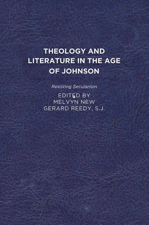 Theology and Literature in the Age of Johnson: Resisting Secularism