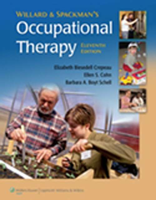 Willard & Spackman's Occupational Therapy (11th Edition)