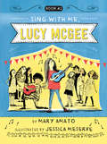 Sing With Me, Lucy McGee (Lucy McGee #2)