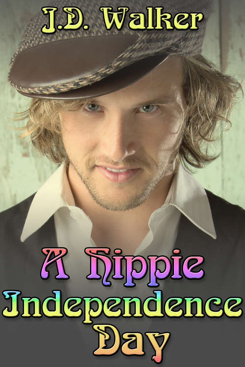 A Hippie Independence Day