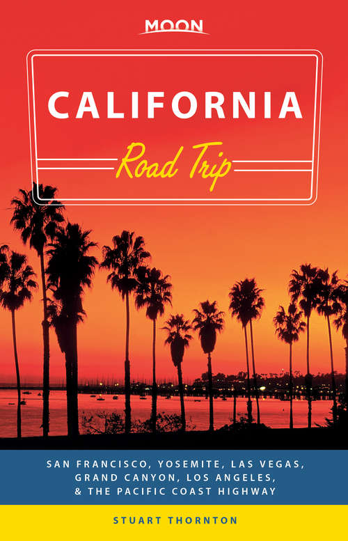 Moon California Road Trip