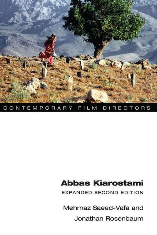 Abbas Kiarostami: Expanded Second Edition (Contemporary Film Directors)