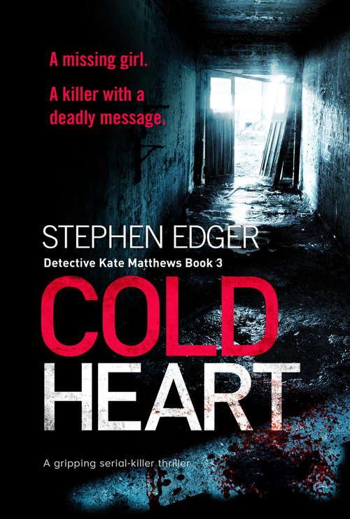 Cold Heart: A gripping serial killer thriller