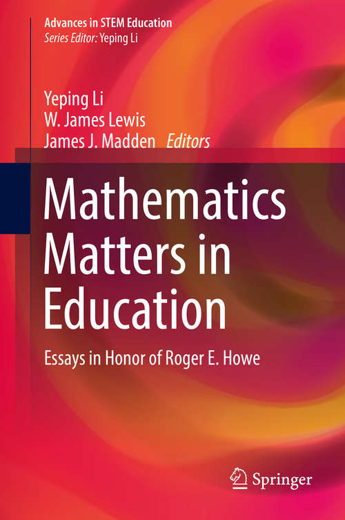 Mathematics Matters in Education