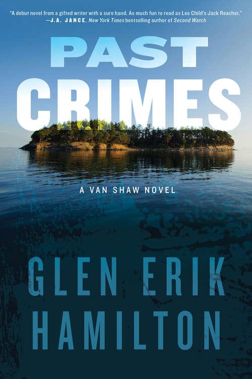 Past Crimes: A Van Shaw Novel (Van Shaw Novels #1)