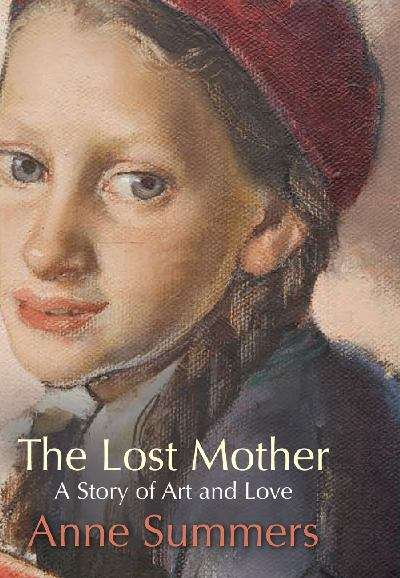 The lost mother: a story of art and love