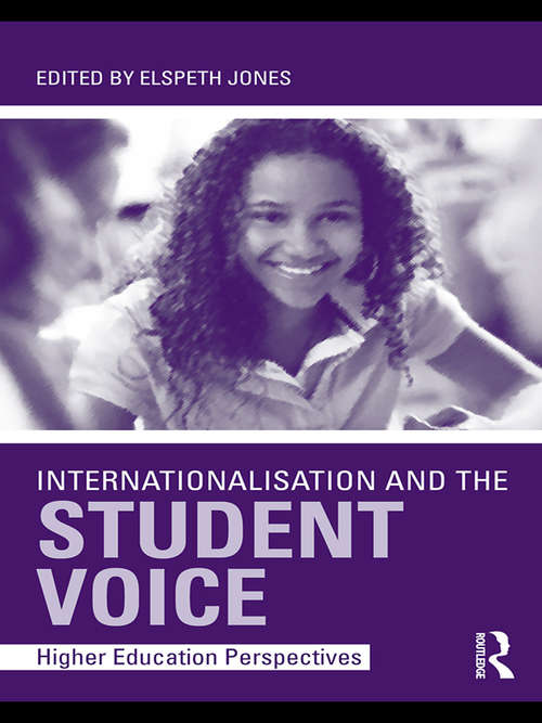 Internationalisation and the Student Voice: Higher Education Perspectives