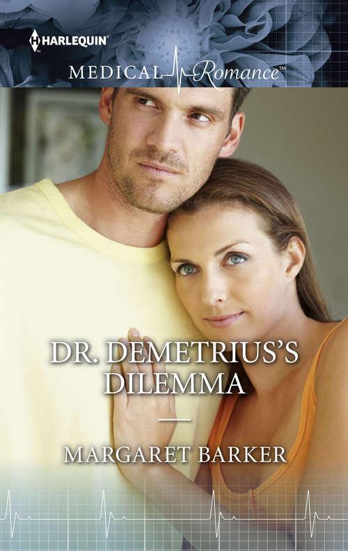 Dr. Demetrius's Dilemma