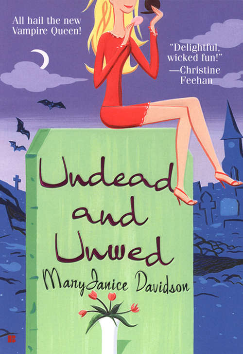 Undead and Unwed (Queen Betsy #1)