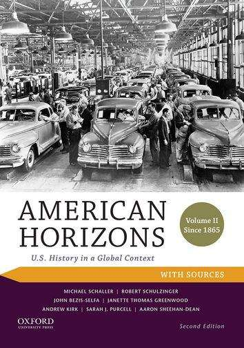 American Horizons: U.S. History in a Global Context (Volume II) (Second Edition)