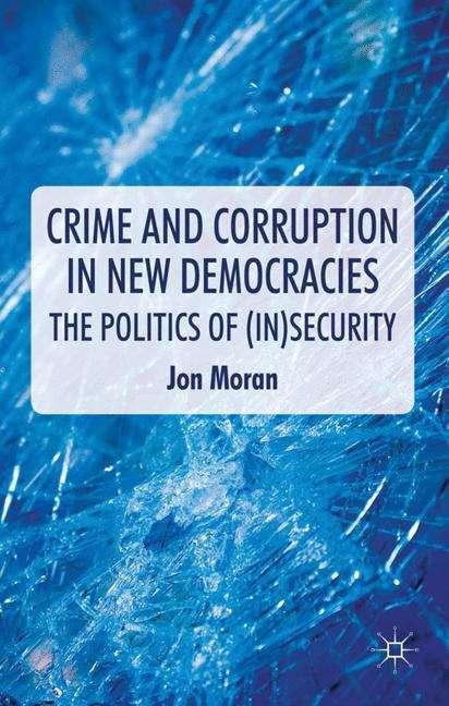 Crime and Corruption in New Democracies