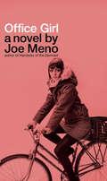 Office Girl: A Novel