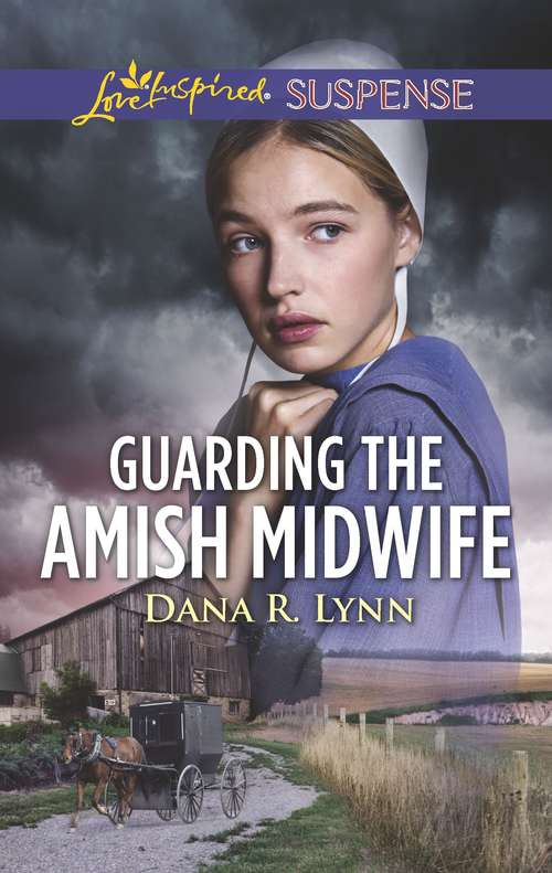 Guarding the Amish Midwife: A Riveting Western Suspense (Amish Country Justice #6)
