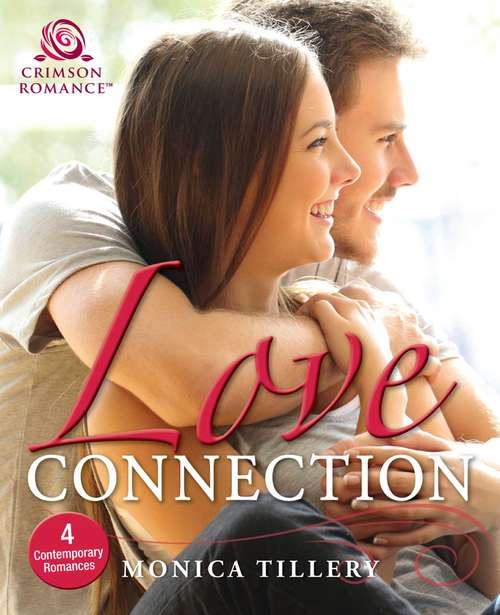 Love Connection: 4 Contemporary Romances