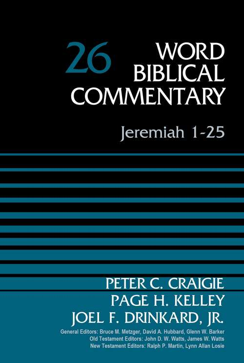Jeremiah 1-25 (Word Biblical Commentary #26)