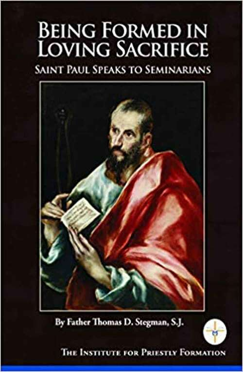 Being Formed in Loving Service: St Paul Speaks to Seminarians