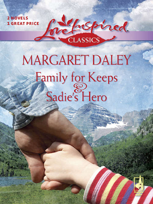 Family For Keeps and Sadie's Hero