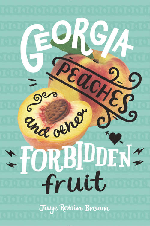 Collection sample book cover Georgia Peaches and Other Forbidden Fruit, freshly cut peach on a teal background