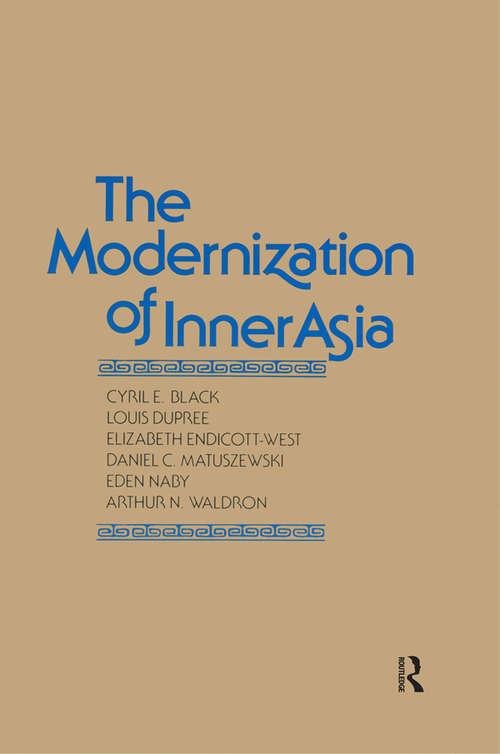 The Modernization of Inner Asia