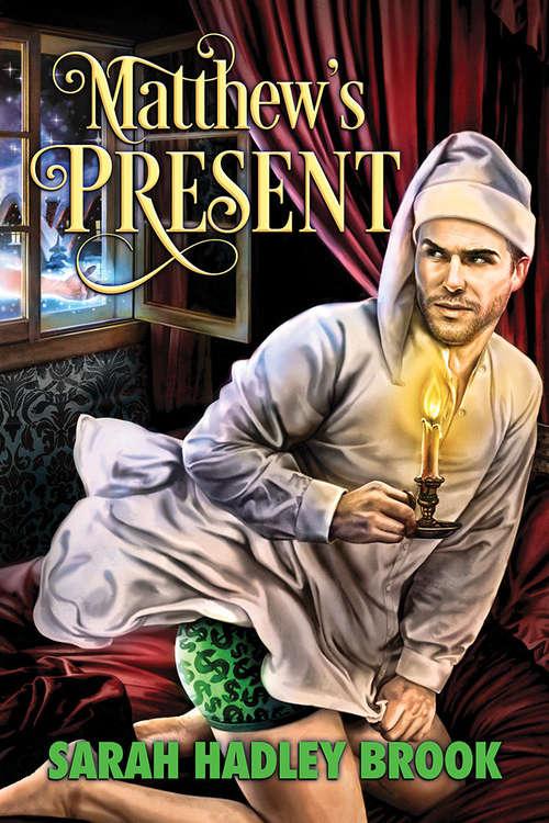 Matthew's Present (2016 Advent Calendar - Bah Humbug)