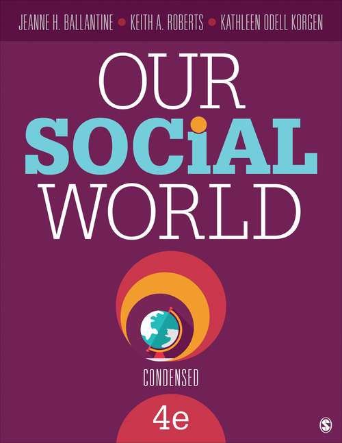 Our Social World (Condensed Fourth Edition)