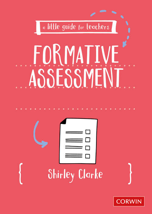 A Little Guide for Teachers: Formative Assessment (A Little Guide for Teachers)