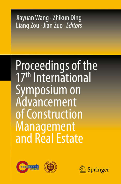 Proceedings of the 17th International Symposium on Advancement of Construction Management and Real Estate